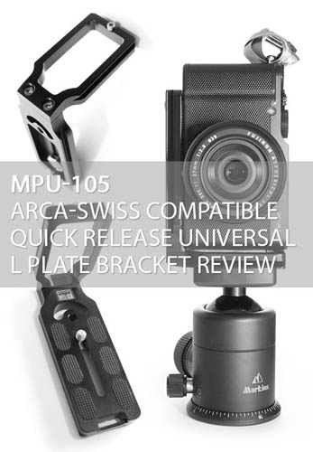MPU-100 Arca-Swiss compatible Universal Quick Release L plate bracket Review