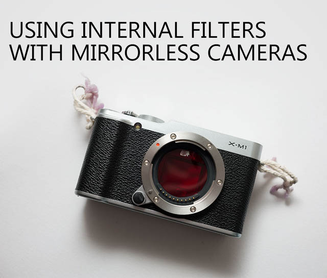 Using internal filters with mirrorless cameras
