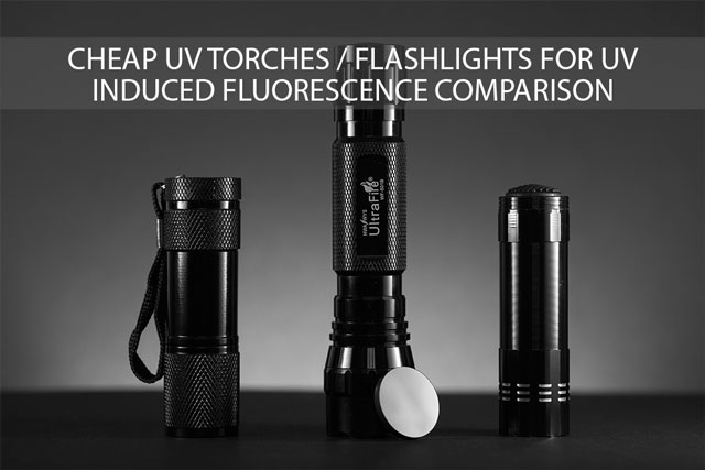 Cheap UV torches / flashlights for UV induced fluorescence comparison